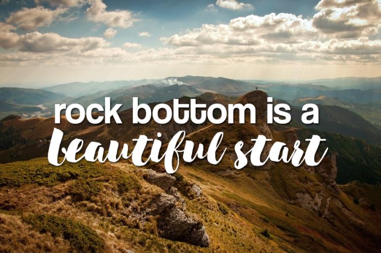 Rock-Bottom-is-a-beautiful-start.png